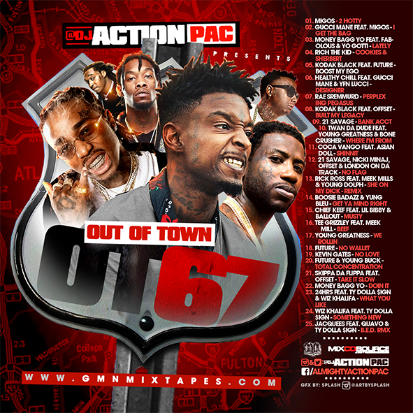 OUT OF TOWN 67 – DJ ACTION PAC